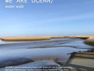 WE ARE OCEAN Water Walk (with GALA Ocean Rivers Water Group)